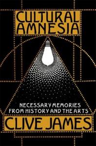 cultural_amnesia_clive_james