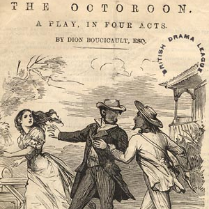 http://stageagent.com/shows/play/3555/the-octoroon