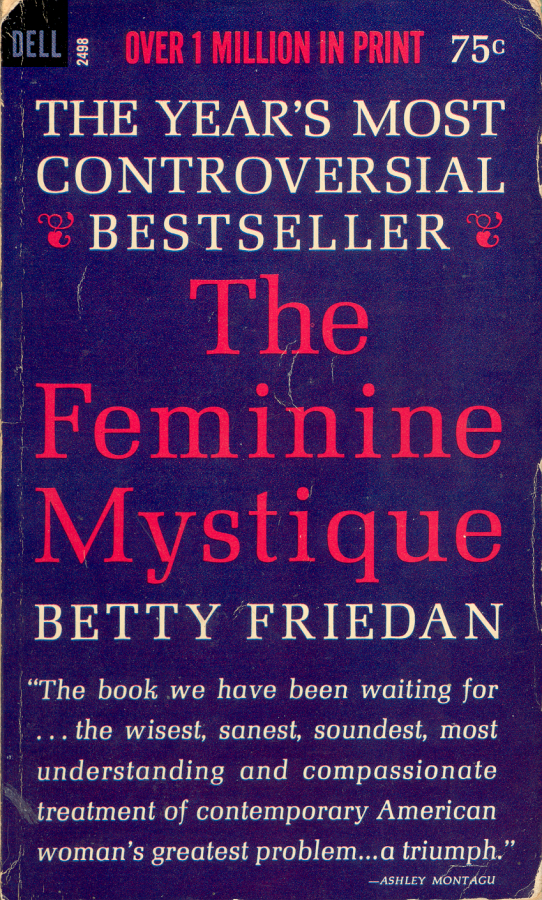 http://reading.kingrat.biz/reviews/feminine-mystique-betty-friedan